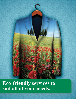 Eco-friendly services to suit all of your needs.